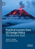 Practical Lessons from US Foreign Policy