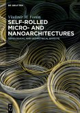 Self-rolled Micro- and Nanoarchitectures (eBook, ePUB)