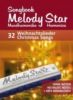 Liederbuch für die Melody Star Mundharmonika - 32 Weihnachtslieder - Christmas Songs (eBook, ePUB) - Boegl, Reynhard