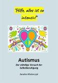Autismus-Der ständige Versuch der Selbstberuhigung (eBook, ePUB)