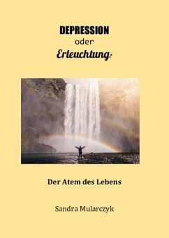 Depression oder Erleuchtung? (eBook, ePUB) - Mularczyk, Sandra