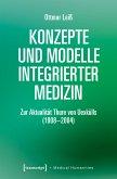 Konzepte und Modelle Integrierter Medizin (eBook, PDF)