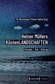 Heiner Müllers KüstenLANDSCHAFTEN (eBook, PDF)