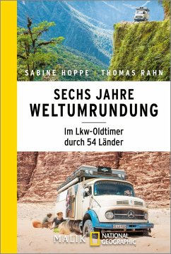 Sechs Jahre Weltumrundung - Hoppe, Sabine;Rahn, Thomas
