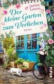 Der kleine Garten zum Verlieben / Willkommen in Herzbach Bd.4