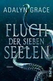 Fluch der sieben Seelen / All the Stars and Teeth Bd.1