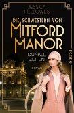 Dunkle Zeiten / Die Schwestern von Mitford Manor Bd.3
