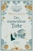 Der namenlose Tote / Die Brontë-Schwestern Bd.2