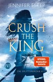 Crush the King / Die Splitterkrone Bd.3