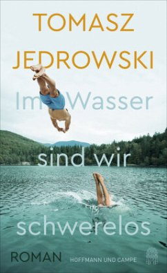 Im Wasser sind wir schwerelos - Jedrowski, Tomasz