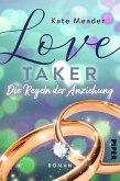 Love Taker - Die Regeln der Anziehung / Laws of Attraction Bd.3