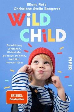 Wild Child - Retz, Eliane;Bongertz, Christiane Stella