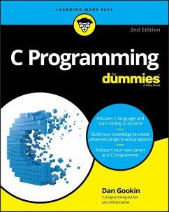 C Programming For Dummies (eBook, PDF) - Gookin, Dan