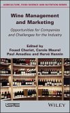 Wine Management and Marketing Opportunities for Companies and Challenges for the Industry (eBook, ePUB)
