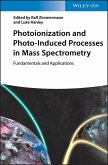 Photoionization and Photo-Induced Processes in Mass Spectrometry (eBook, ePUB)
