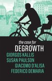 The Case for Degrowth (eBook, ePUB)