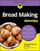 Bread Making For Dummies (eBook, PDF)
