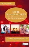 Liebe Manifestieren