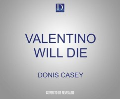 Valentino Will Die - Casey, Donis