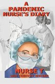 A Pandemic Nurse's Diary (hardcover)