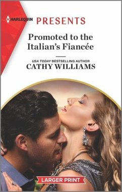 Promoted to the Italian's Fiancée - Williams, Cathy
