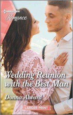 Wedding Reunion with the Best Man - Alward, Donna