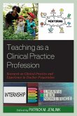 Teaching as a Clinical Practice Profession