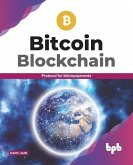 Bitcoin Blockchain: Protocol for Micropayments (English Edition)