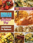 Indian Instant Pot Cookbook For Beginners