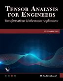 Tensor Analysis for Engineers: Transformations - Mathematics - Applications