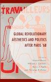 Global Revolutionary Aesthetics and Politics after Paris '68