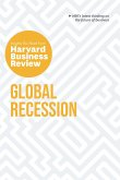 Global Recession: The Insights You Need from Harvard Business Review
