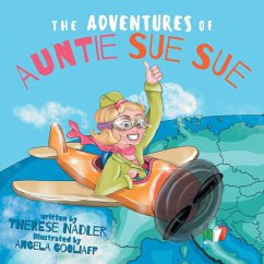 The Adventures of Auntie Sue Sue - Nadler, Therese