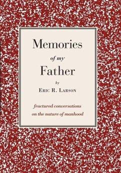 Memories of my Father - Larson, Eric; Mcmahon, Patrick