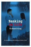 Banking on Life: An Annie Linton, Gilles Bellechasse Mystery Novel