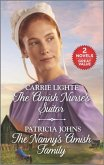 The Amish Nurse's Suitor and the Nanny's Amish Family: A 2-In-1 Collection