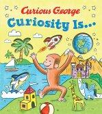 Curiosity Is...