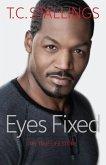Eyes Fixed: My True Life Story