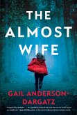 The Almost Wife (eBook, ePUB)