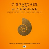 Dispatches From Elsewhere (Jejune Inst.) (Ltd.Ed.)