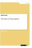 The Future of Urban Logistics