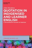 Quotation in Indigenised and Learner English