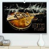 Gitarren im Wasser (Premium, hochwertiger DIN A2 Wandkalender 2021, Kunstdruck in Hochglanz)