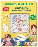 Magnet-Spiel-Buch Saubere Hände, blitzblanke Zähnchen!