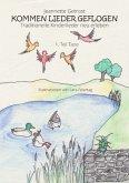 Kommen Lieder geflogen
