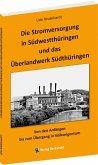Die Stromversorgung in Südwestthüringen und das Überlandwerk Südthüringen