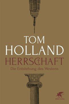 Herrschaft - Holland, Tom