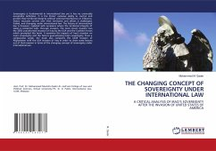 THE CHANGING CONCEPT OF SOVEREIGNTY UNDER INTERNATIONAL LAW