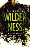 Wilderness - Nicht die Wildnis wird dich töten (eBook, ePUB)