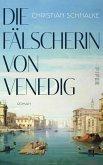 Die Fälscherin von Venedig (eBook, ePUB)
